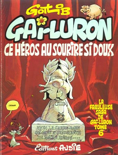 Couverture de Gai-Luron -6- Gai-Luron ce héros au sourire si doux