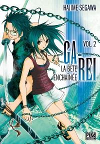 Couverture de Ga-Rei - La bête enchaînée -2- Vol. 2