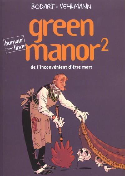Couverture de Green Manor -2- De l'inconvénient d'être mort