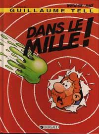 Couverture de Guillaume Tell (Les aventures de) -9- Dans le mille!