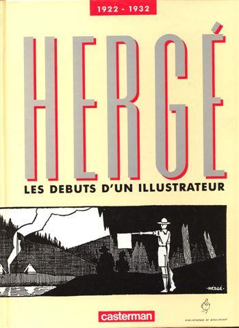 Couverture de (AUT) Hergé -3- Les débuts d'un illustrateur 1922-1932