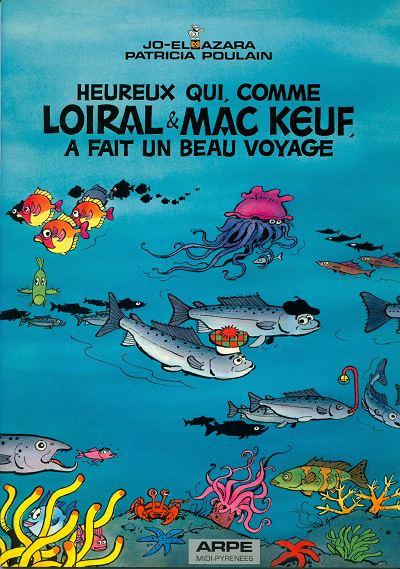 Couverture de Heureux qui comme Loiral & Mac Keuf -Pub- A fait un beau voyage