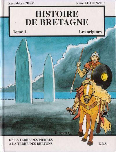 Couverture de Histoire de Bretagne -1- De la terre des pierres à la terre des Bretons