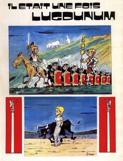 Couverture de Histoire de Lyon en bande dessinée -1- Il était une fois lugdunum