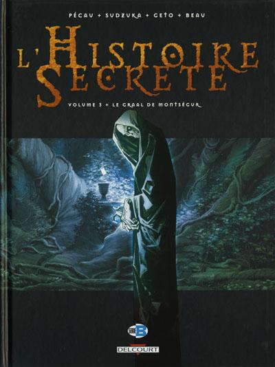 Couverture de L'histoire secrète -3- Le Graal de Montségur