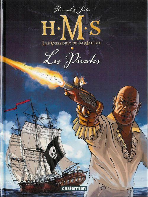 Couverture de H.M.S. - His Majesty's Ship -5- Les Pirates