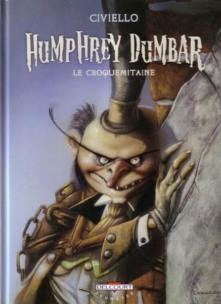 Couverture de Humphrey Dumbar - Humphrey Dumbar le croquemitaine