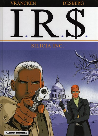 Couverture de I.R.$. -INT FL- Silicia Inc. / Le corrupteur