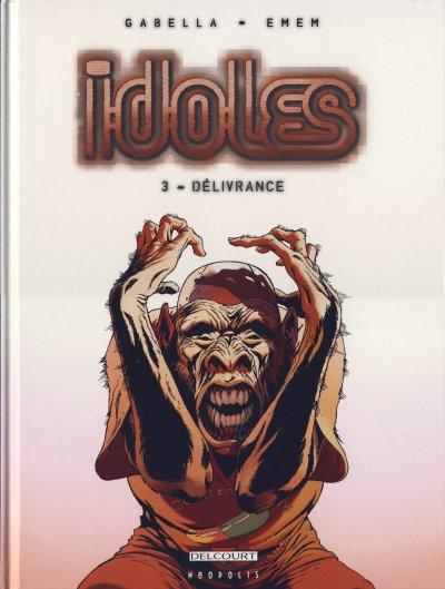 Couverture de Idoles -3- Délivrance
