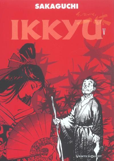 Couverture de Ikkyu (Vents d'Ouest) -5- Tome 5
