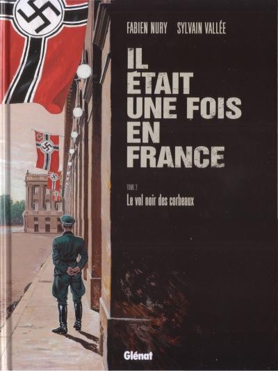 Couverture de Il était une fois en France -2- Le vol noir des corbeaux
