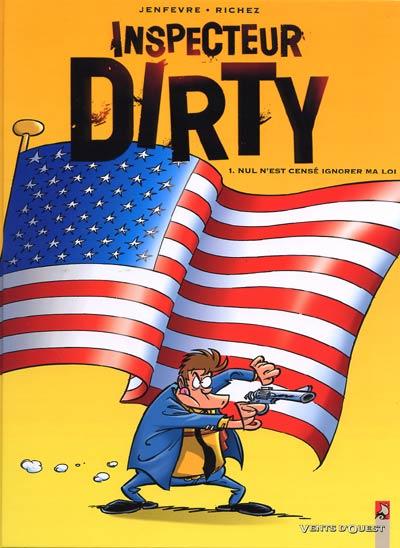 Couverture de Inspecteur Dirty -1- Nul n'est censé ignorer ma loi