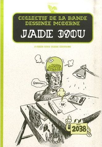 Couverture de Jade (Collectif chez 6 Pieds Sous Terre) -4- Jade 390U