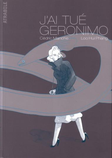 Couverture de J'ai tué Geronimo
