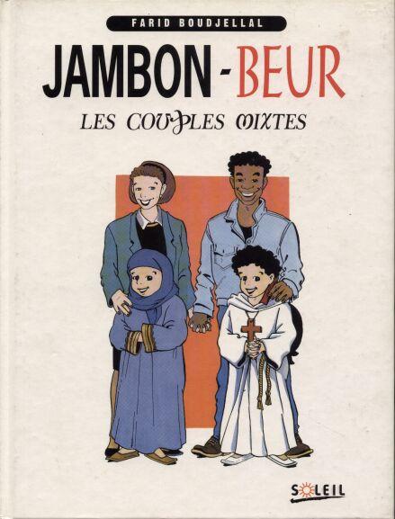 Jambon Beur Les Couples Mixtes