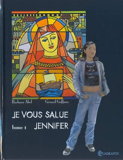 Je vous salue Jennifer - les 2 tomes