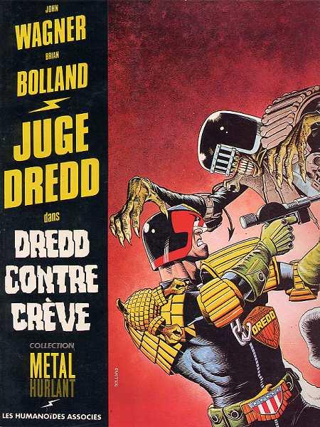 Couverture de Juge Dredd (Humanoïdes Associés) -2- Dredd contre Crève
