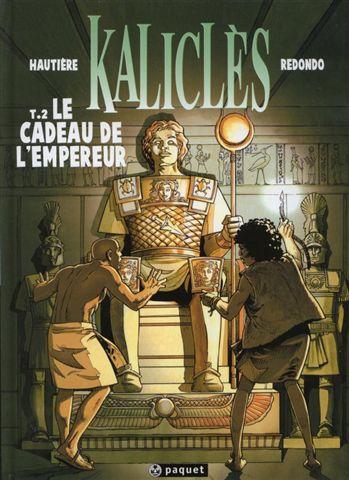 Couverture de Kaliclès -2- Le Cadeau de l'Empereur