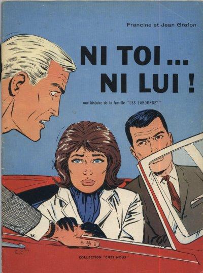 Couverture de Les labourdet -1- Ni toi... ni lui!