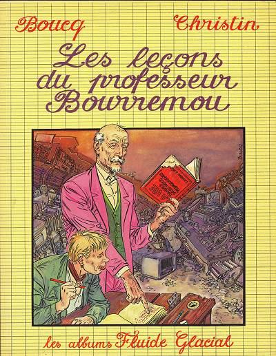"""Résultat de recherche d'images pour """"Les leçons du Professeur Bourremou – Boucq / Christin"""""""
