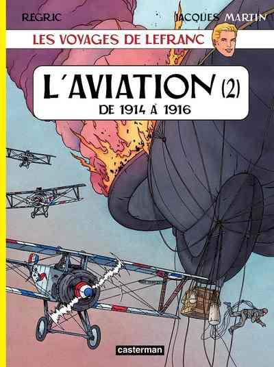 Couverture de Lefranc (Les voyages de/Les reportages de) -2- L'aviation (2)