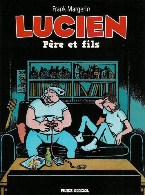 Couverture de Lucien (et cie) -10- Père et fils