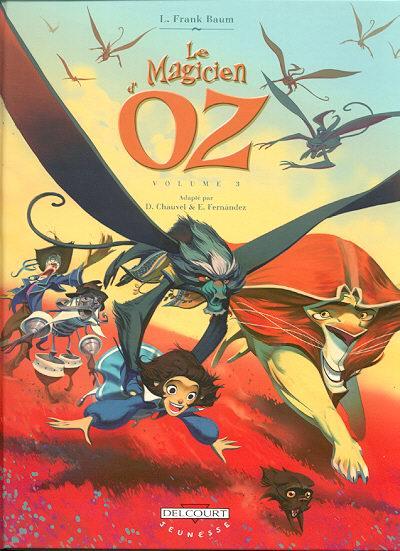 Couverture de Le magicien d'Oz (Chauvel/Fernández) -3- Volume 3