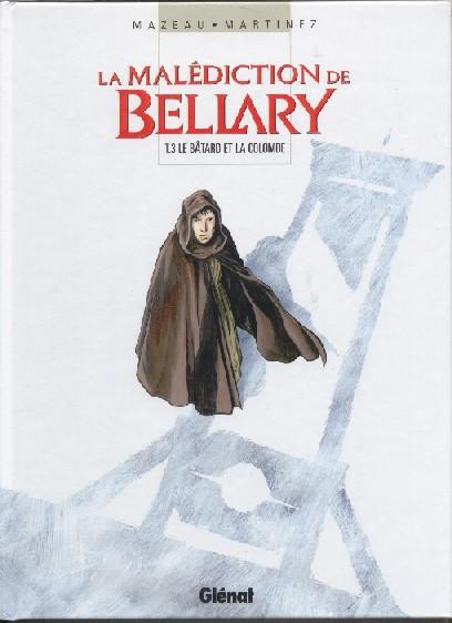 Couverture de La malédiction de Bellary -3- Le bâtard et la colombe