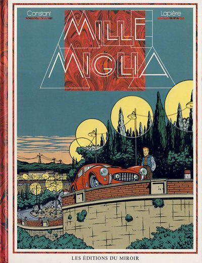Couverture de Mauro Caldi -1- Mille Miglia