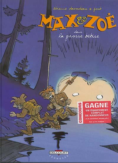 Couverture de Max et Zoé -4- La grosse bêtise
