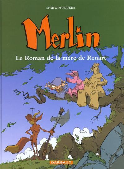 Couverture de Merlin (Munuera) -4- Le roman de la mère de Renart
