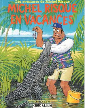 Michel Risque 3 tomes CBZ