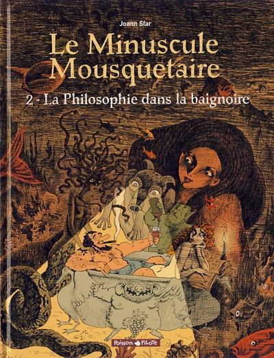 Couverture de Le minuscule mousquetaire -2- La Philosophie dans la baignoire