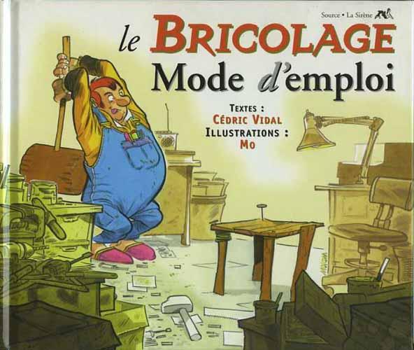 Mode d 39 emploi le bricolage mode d 39 emploi - Galerie mode d emploi ...