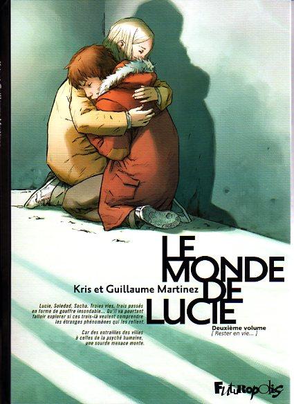 Couverture de Le monde de Lucie -2- Rester en vie...