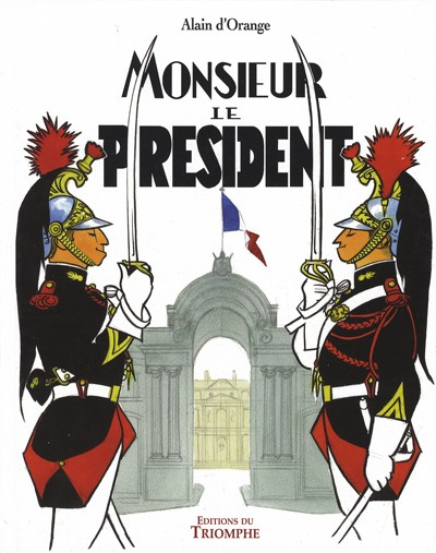 Monsieur Le Pr U00e9sident  D U0026 39 Orange