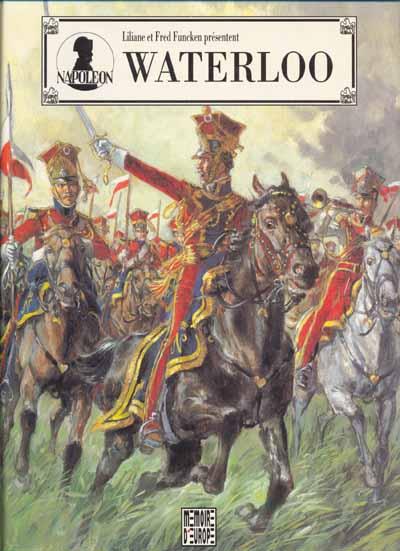 Couverture de Napoléon (Funcken) -1- Waterloo