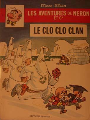 Couverture de Néron et Cie (Les Aventures de) (Érasme) -53- Le Clo Clo Clan