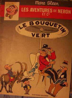 Couverture de Néron et Cie (Les Aventures de) (Érasme) -77- Le Bouquetin Vert