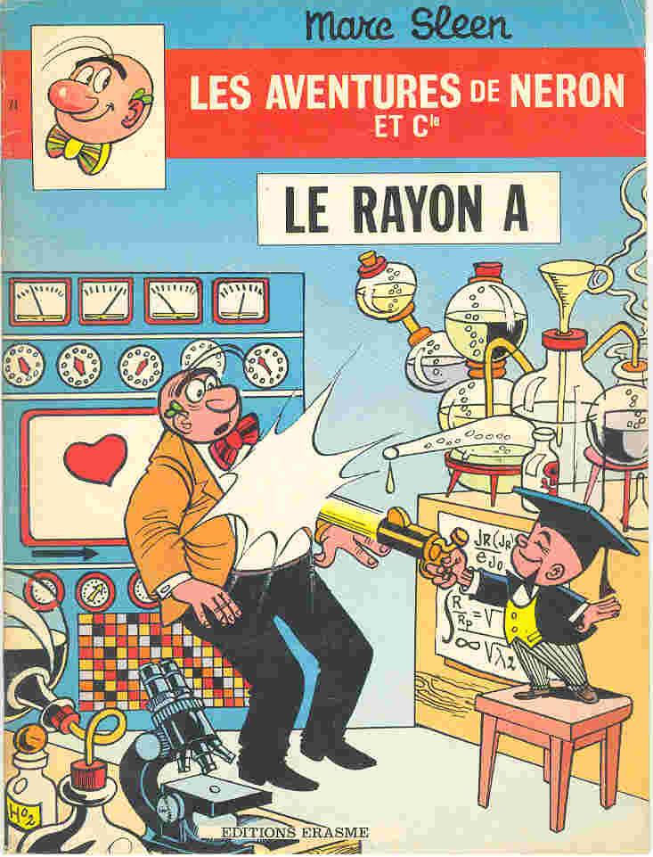 Couverture de Néron et Cie (Les Aventures de) (Érasme) -74- Le Rayon A