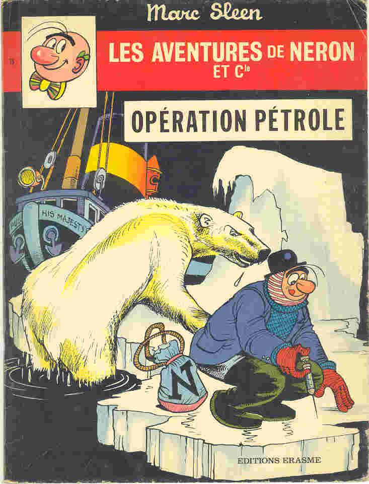 Couverture de Néron et Cie (Les Aventures de) (Érasme) -75- Opération pétrole