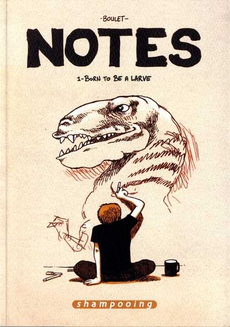 Couverture de Notes -1- Born to be a larve