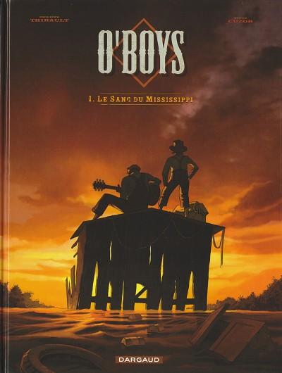 Couverture de O'boys -1- Le Sang du Mississippi