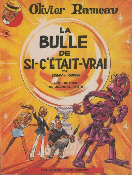Couverture de Olivier Rameau -2- La bulle de si-c'était-vrai