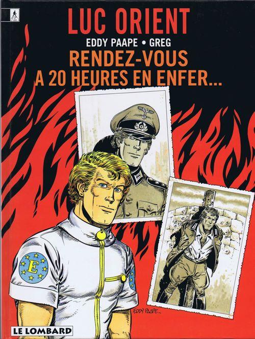 Couverture de Luc Orient -18- Rendez-vous à 20h en enfer...