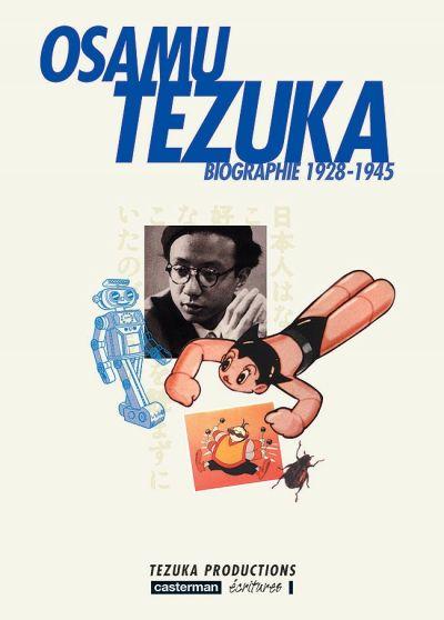Couverture de Osamu Tezuka - Biographie -1- 1928-1945