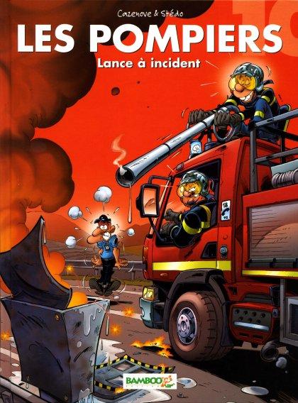 Couverture de Les pompiers -10- Lance à incident