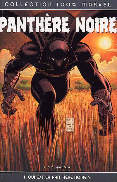 Couverture de Panthère Noire (100% Marvel - 2005) -1- Qui est la Panthère Noire ?