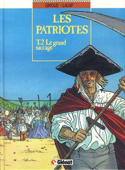 Couverture de Les patriotes -2- Le grand saccage