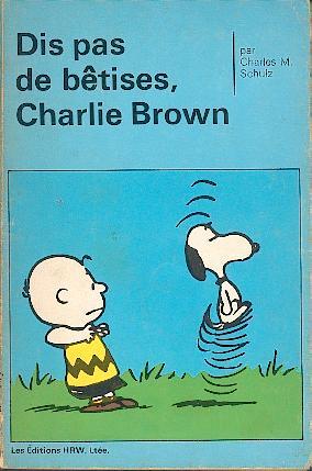 Couverture de Peanuts -8- (HRW) -1- Dis pas de bêtises, Charlie Brown